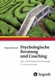 Psychologische Beratung und Coaching (eBook, ePUB)