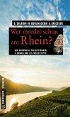 Wer mordet schon am Rhein? (Mängelexemplar)
