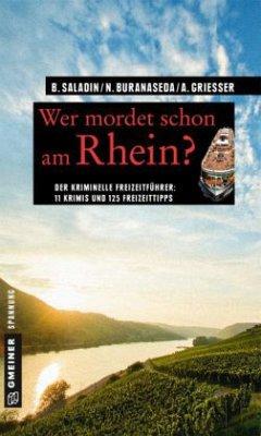Wer mordet schon am Rhein? (Mängelexemplar) - Saladin, Barbara; Buranaseda, Nadine; Grießer, Anne