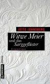Witwe Meier und das Sarggeflüster (Mängelexemplar)
