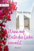 Wenn auf Kreta die Liebe erwacht (eBook, ePUB)