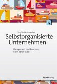 Selbstorganisierte Unternehmen (eBook, ePUB)