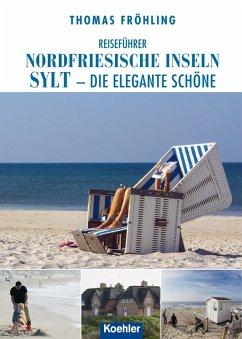 Reisefuhrer Nordfriesische Inseln Sylt