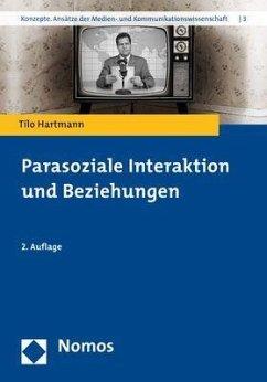 Parasoziale Interaktion und Beziehungen - Hartmann, Tilo