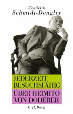 Jederzeit besuchsfähig - Schmidt-Dengler, Wendelin
