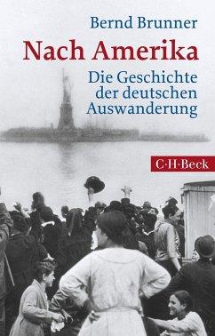Nach Amerika - Brunner, Bernd