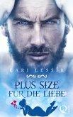 Plus Size für die Liebe (eBook, ePUB)