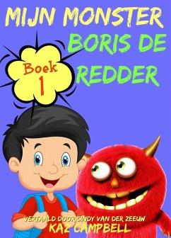 Mijn Monster - Boek 1 - Boris De Redder (eBook,...