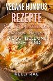 Vegane Hummus Rezepte - Die 20 köstlichsten Hummus Rezepte, die schnell und leicht sind (eBook, ePUB)