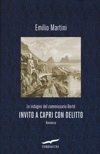 Invito a Capri con delitto. Le indagini del com...