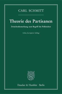 Theorie des Partisanen. - Schmitt, Carl