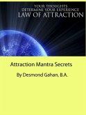 Attraction Mantra Secrets (eBook, ePUB)