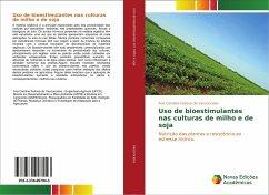 Uso de bioestimulantes nas culturas de milho e de soja