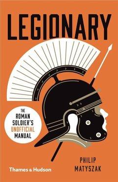 Legionary - Matyszak, Philip