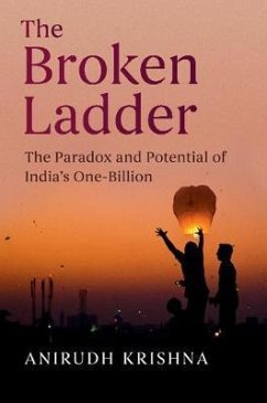 The Broken Ladder: The Paradox and Potential of India's One-Billion - Krishna, Anirudh