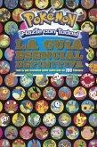 Pok Mon Hazte Con Todos! La Gu a Esencial Definitiva / Pok Mon Deluxe Essential Handbook: Todo Lo Que Necesitas Saber Sobre M S de 700 Pok Mon / The N