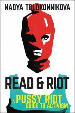 Read & Riot - Tolokonnikova, Nadya