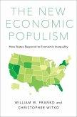 The New Economic Populism: How States Respond to Economic Inequality