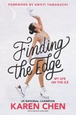 Finding the Edge: My Life on the Ice (eBook, ePUB)