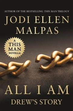 All I Am (eBook, ePUB)