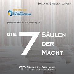Die 7 Säulen der Macht (MP3-Download) - Grieger-Langer, Suzanne