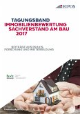 Tagungsband Immobilienbewertung und Sachverstand am Bau 2017. (eBook, PDF)