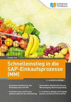 Schnelleinstieg in die SAP-Einkaufsprozesse (MM...