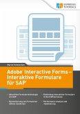 Adobe Interactive Forms - Interaktive Formulare in SAP (eBook, ePUB)