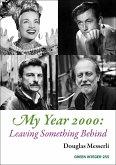 My Year 2000: Leaving Something Behind