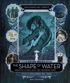 Guillermo del Toro´s the Shape of Water: Creati...