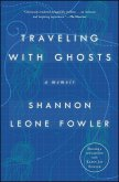 Traveling with Ghosts: A Memoir