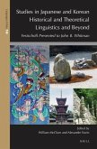 Studies in Japanese and Korean Historical and Theoretical Linguistics and Beyond: Festschrift Presented to John B. Whitman