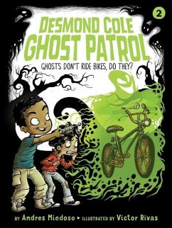 Ghosts Don't Ride Bikes, Do They? - Miedoso, Andres