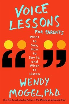 Voice Lessons for Parents: What to Say, How to ...