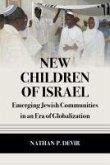 New Children of Israel: Emerging Jewish Communities in an Era of Globalization