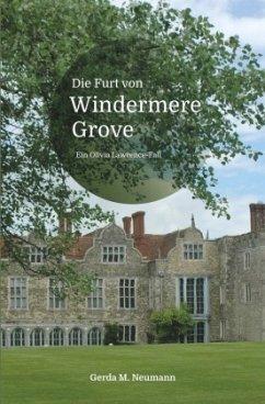 Die Furt von Windermere Grove - Neumann, Gerda M.