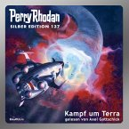 Kampf um Terra / Perry Rhodan - Silberband Bd.137 (MP3-Download)