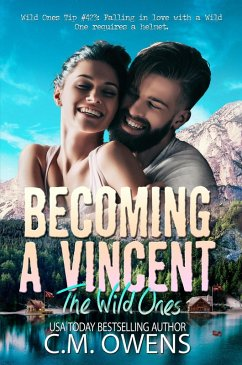 Becoming A Vincent (The Wild Ones, #1) (eBook, ePUB)