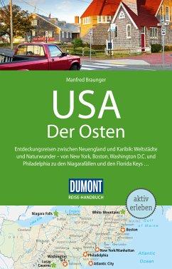 DuMont Reise-Handbuch Reiseführer USA, Der Osten (eBook, PDF) - Braunger, Manfred