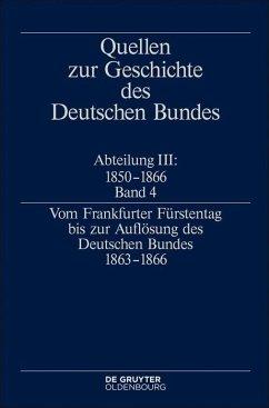 Vom Frankfurter Fürstentag bis zur Auflösung des Deutschen Bundes 1863-1866 (eBook, PDF)