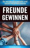 Freunde gewinnen (eBook, ePUB)
