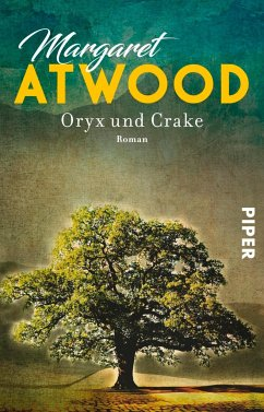Oryx und Crake / MaddAddam Trilogie Bd.1 - Atwood, Margaret