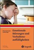 Emotionale Störungen und Verhaltensauffälligkeiten