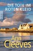 Die Tote im roten Kleid / Shetland-Serie Bd.7