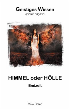 Himmel oder Hölle - Brand, Mike