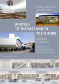 Portals to the Past and to the Future - Libraries in Germany