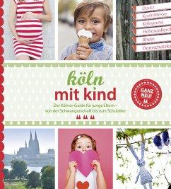 Köln mit Kind - Eickholz, Sonja