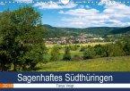 Sagenhaftes Südthüringen (Wandkalender 2018 DIN A4 quer)