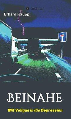 Beinahe (eBook, ePUB) - Kaupp, Erhard