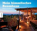 Mein himmlisches Baumhaus (Mängelexemplar)
